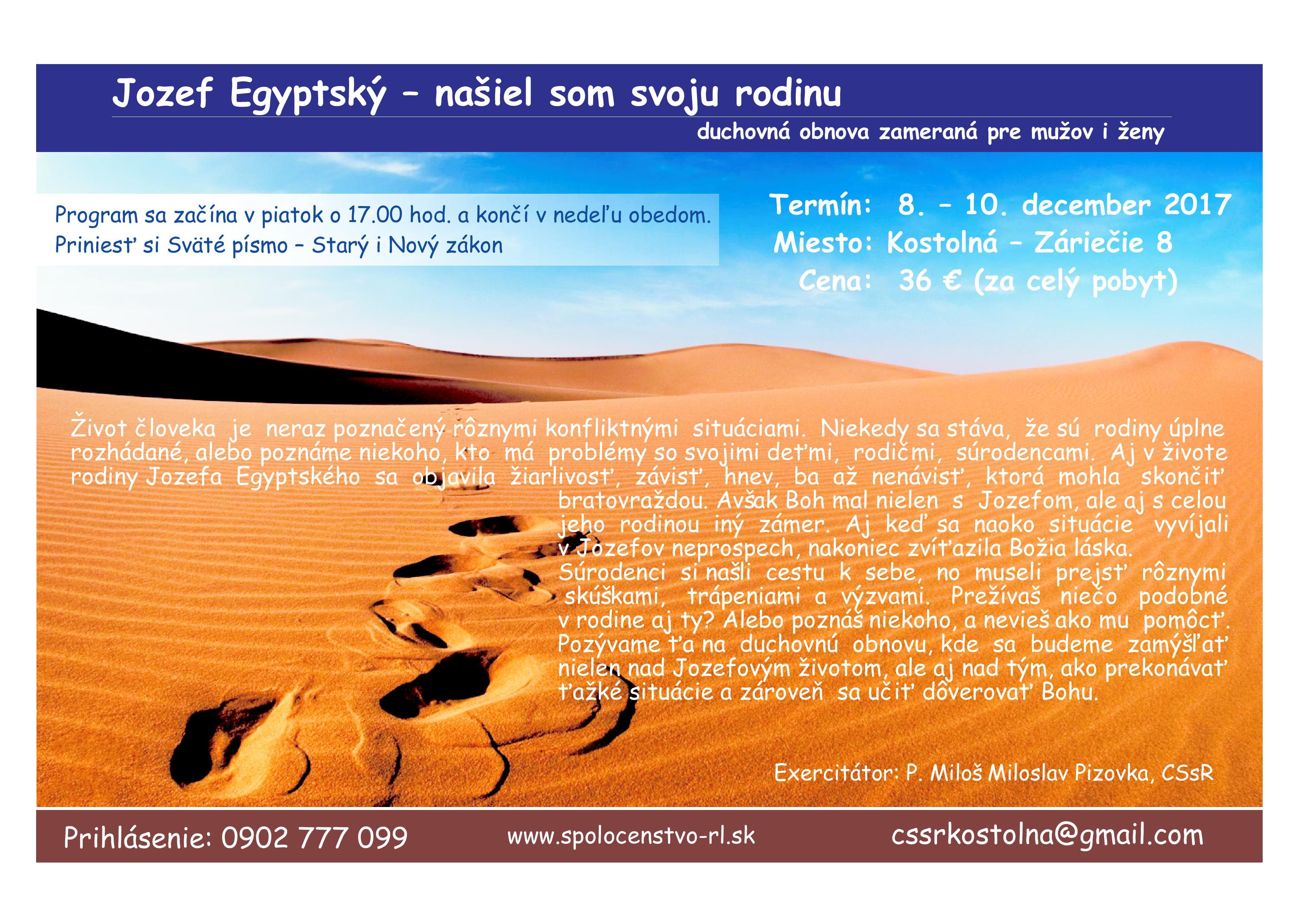 Jozef Egyptský – našiel som svoju rodinu (duchovná obnova zameraná pre mužov i ženy)